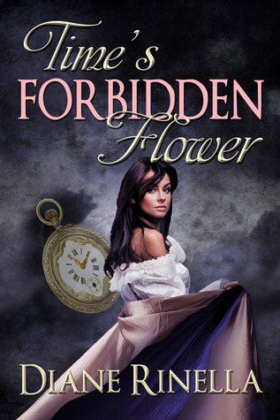 REVIEW: Time's Forbidden Flower by Diane Rinella