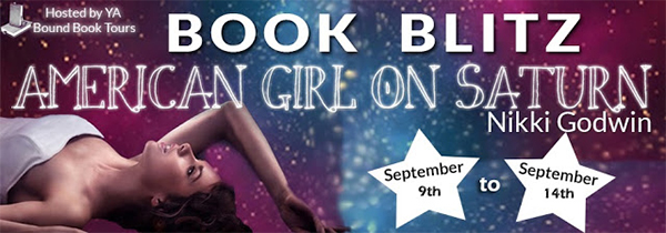 GIVEAWAY and EXCERPT: American Girl On Saturn by Nikki Godwin