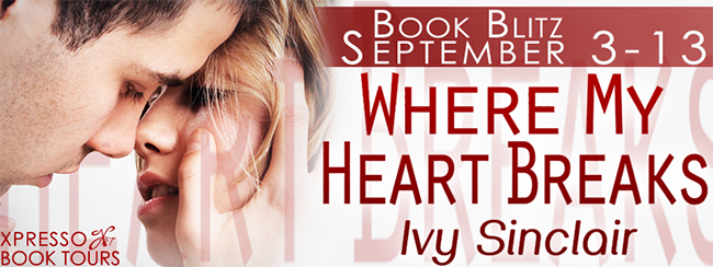 GIVEAWAY and EXCERPT:  Where My Heart Breaks by Ivy Sinclair