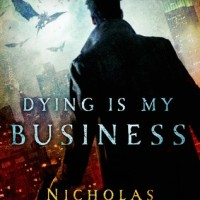 GUEST REVIEW: Dying Is My Business by Nicholas Kaufmann