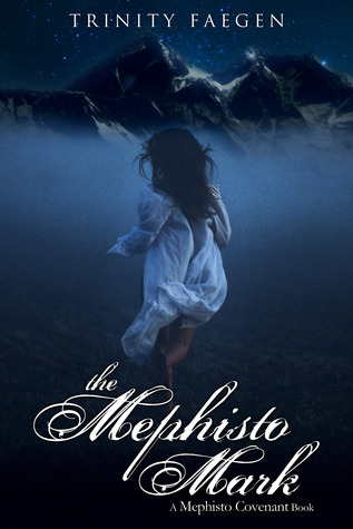 GUEST REVIEW: The Mephisto Mark by Trinity Faegen