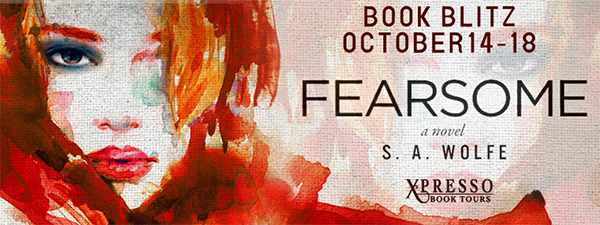 GIVEAWAY and EXCERPT: Fearsome by S.A. Wolfe
