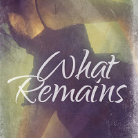COVER REVEAL: What Remains by Nicole R. Taylor