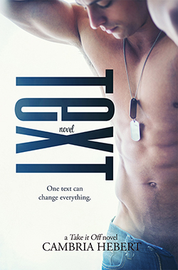 COVER REVEAL: Text by Cambria Hebert