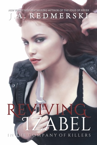 GIVEAWAY and EXCERPT: Reviving Izabel by J.A. Redmerski