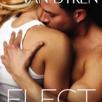 Review: Elect by Rachel Van Dyken