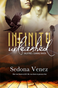 GIVEAWAY and EXCERPT: Infinity Unleashed by Sedona Venez