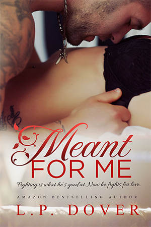 COVER REVEAL: Meant for Me by LP Dover