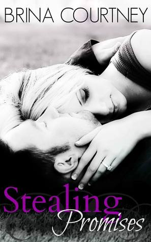 $10 GIVEAWAY and BLITZ: Stealing Promises by Brina Courtney