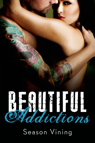 GUEST REVIEW: Beautiful Addictions by Season Vining