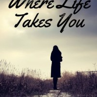 KINDLE GIVEAWAY and EXCERPT: Where Life Takes You by Claudia Y. Burgoa