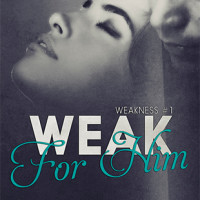 GIVEAWAY and EXCERPT: Weak for Him by Lyra Parish