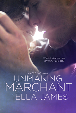 310Unmaking Marchant by Ella James_ebooksm