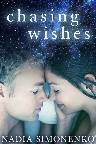 $50 GIVEAWAY and EXCERPT: Chasing Wishes by Nadia Simonenko