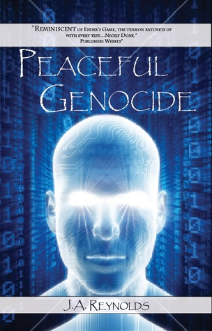 KINDLE GIVEAWAY and REVIEW: Peaceful Genocide by JA Reynolds