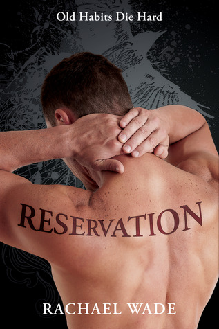 GIVEAWAY and EXCERPT:  Reservation by Rachael Wade