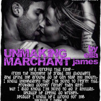 RELEASE DAY TEASER: Unmaking Marchant by Ella James