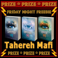 FRIDAY NIGHT FREEBIE: Shatter Me Series by Tahereh Mafi