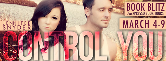 GIVEAWAY and EXCERPT:  Control You by Jennifer Snyder