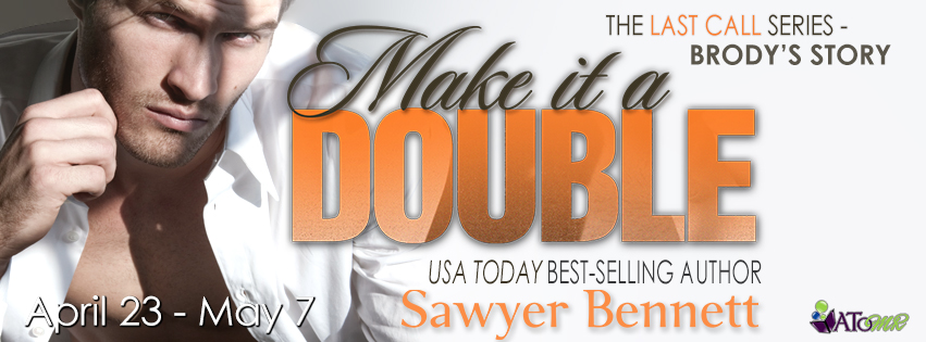 Tour Review: Make It a Double by Sawyer Bennett