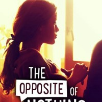 $50 GIVEAWAY and EXCERPT: The Opposite of Nothing by Shari Slade
