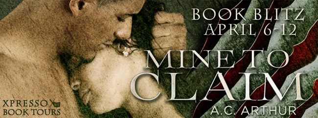 $50 GIVEAWAY and EXCERPT: Mine to Claim by A.C. Arthur