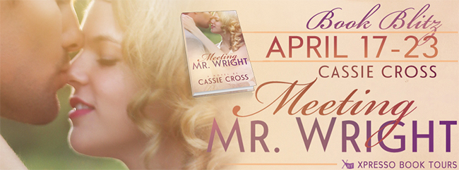 $50 GIVEAWAY and EXCERPT:  Meeting Mr. Wright by Cassie Cross