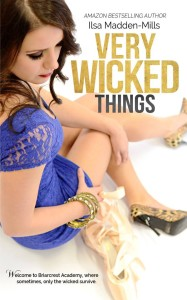Release Day Teaser! Very Wicked Things by Ilsa Madden-Mills