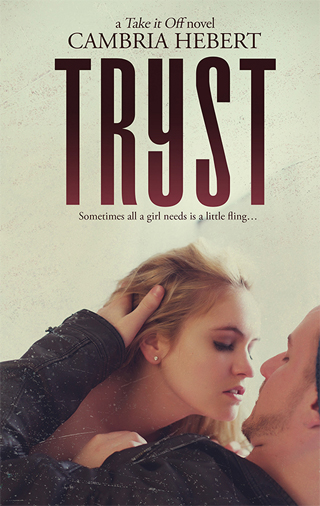 $20 GIVEAWAY and EXCERPT: Tryst by Cambria Hebert