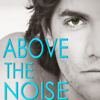 Release Day and Giveaway: Above the Noise by Michelle Kemper Brownlow