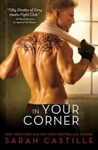 Book Blitz & $50 Giveaway: In Your Corner by Sarah Castille