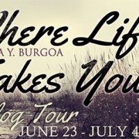 KINDLE GIVEAWAY and EXCERPT: Where Life Takes You by Claudia Y Burgoa