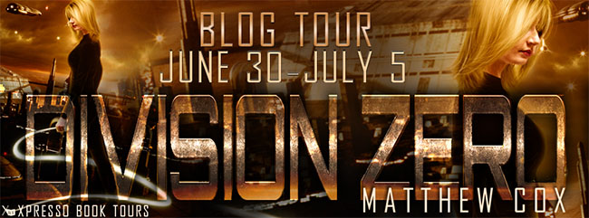 $25 GIVEAWAY and  REVIEW: Division Zero by Matthew S. Cox