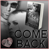 $50 GIVEAWAY and SEXY EXCERPT: COME BACK – Dirty, Dark, and Deadly Book Two