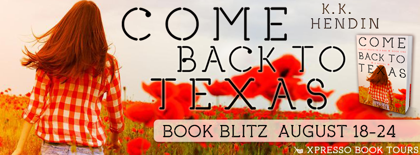 GIVEAWAY and EXCERPT: Come Back To Texas by K.K. Hendin