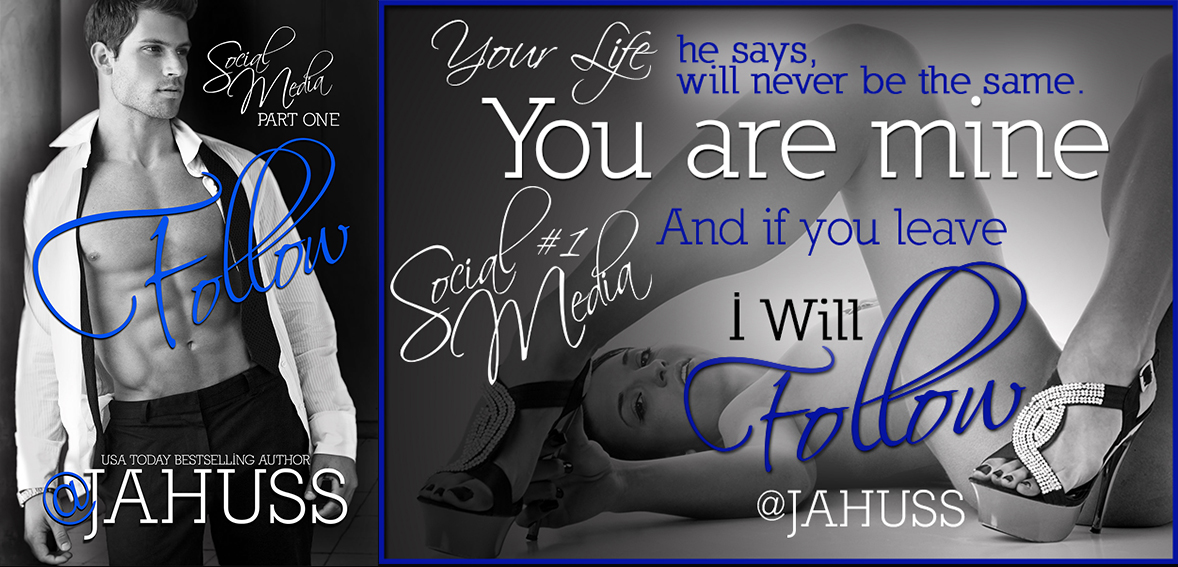 $50 GIVEAWAY and DIRTY EXCERPT: FOLLOW  by JA Huss