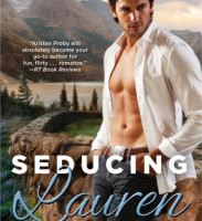 Release Day Launch and Giveaway: Seducing Lauren by Kristen Proby