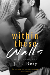 RELEASE DAY LAUNCH and Giveaway: Within these Walls by J.L. Berg