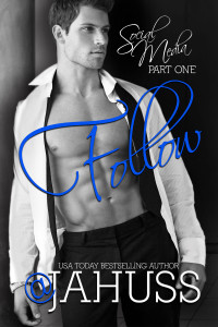 $15 GIVEAWAY and COVER REVEAL: FOLLOW by JA Huss