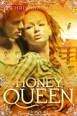 GIVEAWAY and CHARACTER PROFILE: Honey Queen by ChristinaMercer