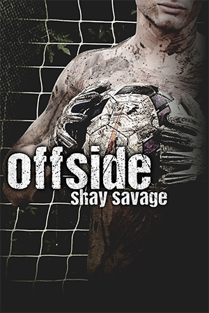 NEW RELEASE: Offside by Shay Savage