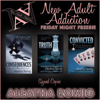 FRIDAY NIGHT FREEBIE: Consequences Series by Aleatha Romig