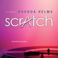 $25 GIVEAWAY and EXCERPT: Scratch by Rhonda Helms