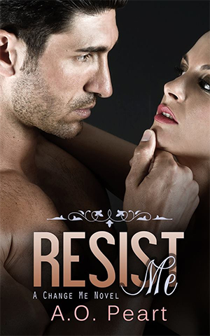 RELEASE DAY EXCERPT: Resist Me by AO Peart