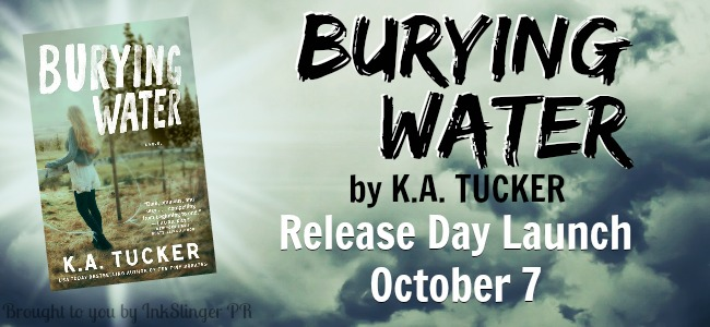 SIGNED Giveaway and Release Day Launch: Burying Water by K.A. Tucker
