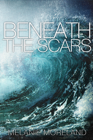 TOUR GIVEAWAY and EXCERPT: Beneath the Scars by Melanie Moreland