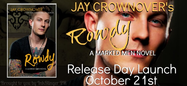 Release Day Launch and Giveaway: ROWDY by Jay Crownover