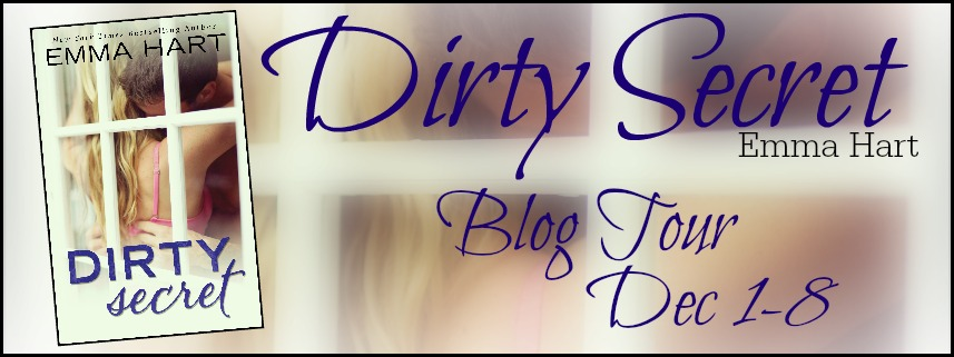 Release Day Excerpt and Giveaway: Dirty Secret by Emma Hart
