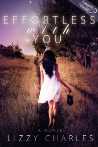 $50 GIVEAWAY and EXCERPT: Effortless With You series by Lizzy Charles