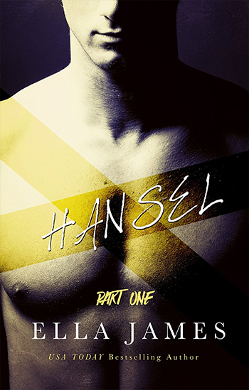 $20 GIVEAWAY and TEASER: Hansel by Ella James